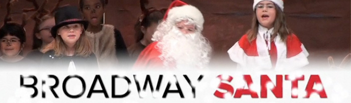 Broadway Santa Video